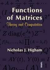 Functions of Matrices: Theory and Computation