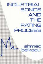 Industrial Bonds and the Rating Process.