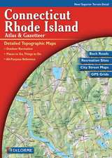 Connecticut and Rhode Island Atlas & Gazetteer:  A Poet's Thoughts on Life and Craft