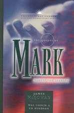 The Gospel of Mark:  Christ the Servant