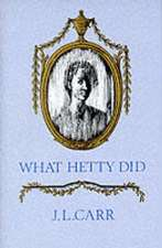 What Hetty Did