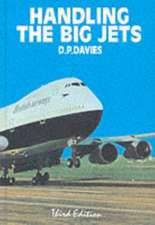 Handling the Big Jets