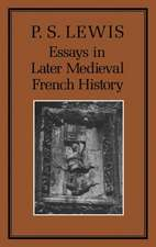 Essays in Later Medieval French History