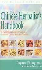 Chinese Herbalist's Handbook 3rd Edition