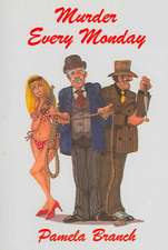 Murder Every Monday