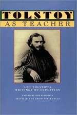 Tolstoy as Teacher