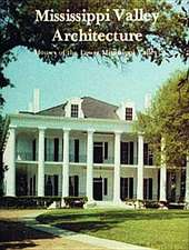 Mississippi Valley Architecture