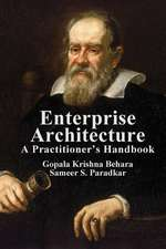 Enterprise Architecture:  A Practitioner's Handbook