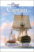 The Flag Captain:  The Richard Bolitho Novels