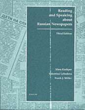 Reading and Speaking About Russian Newspapers: 3rd Edition