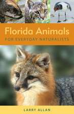 Florida Animals for Everyday Naturalists