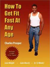 How to Get Fit Fast at Any Age