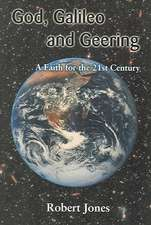 God, Galileo and Geering:  A Faith for the 21st Century