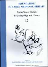 Anglo-Saxon Studies in Archaeology and History 12
