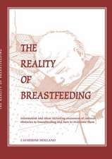 The Reality of Breastfeeding