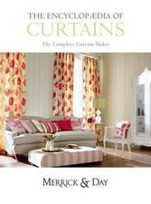 Encyclopedia of Curtains:  All You'll Ever Need to Know about Making Curtains