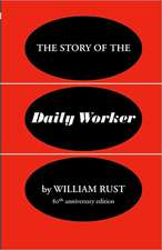 The Story of the Daily Worker