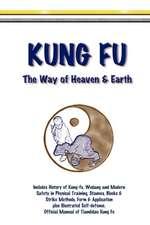 Kung Fu - The Way of Heaven & Earth