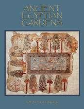 Ancient Egyptian Gardens