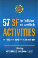 57 SF Activities for Facilitators and Consultants