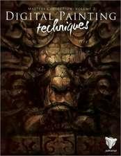 Digital Painting Techniques, Volume 2