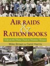 Air Raids and Ration Books