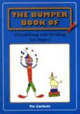 The Bumper Book of Storytelling into Writing: Key Stage 2