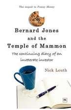 Bernard Jones and the Temple of Mammon