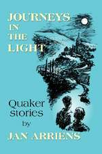 Journeys in the Light