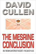 The Mesrine Conclusion - Revised and Updated International Edition