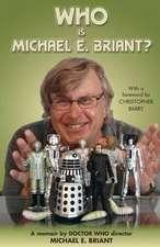 Briant, M: Who is Michael E. Briant?