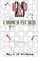 Blood Lust 2.5:  L'Hunch Est DOS