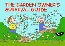 Garden Owner's Survival Guide