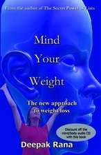 Mind Your Weight