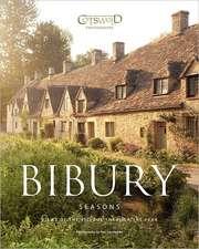 Bibury Seasons:  The Beautiful Cotswold Village Photographed Through the Seasons
