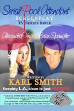 Serial Pool Attendant:  Screenplay and TV Series Bible