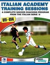 Italian Academy Training Sessions for U11-U14 - A Complete Soccer Coaching Program