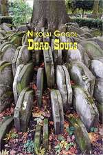 Russian Classics in Russian and English:  Dead Souls by Nikolai Gogol (Dual-Language Book)