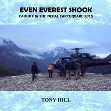Even Everest Shook