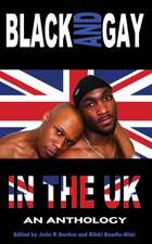 Black and Gay in the UK - An Anthology