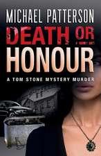 Death or Honour