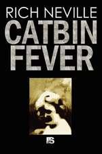 Catbin Fever