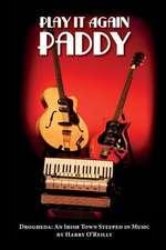 Play It Again Paddy