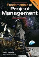Fundamentals of Project Mangement:  Tools and Techniques