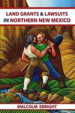 Land Grants and Lawsuits in Northern New Mexico