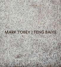 Mark Tobey / Teng Baiye:  Seattle / Shanghai