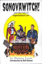 Sonovawitch!:  And Other Tales of Supernatural Law