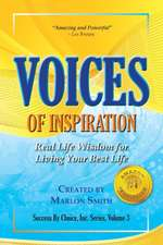 Voices of Inspiration Real Life Wisdom for Living Your Best Life