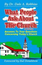 What People Ask about the Church, 2nd Edition