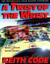 A Twist of the Wrist